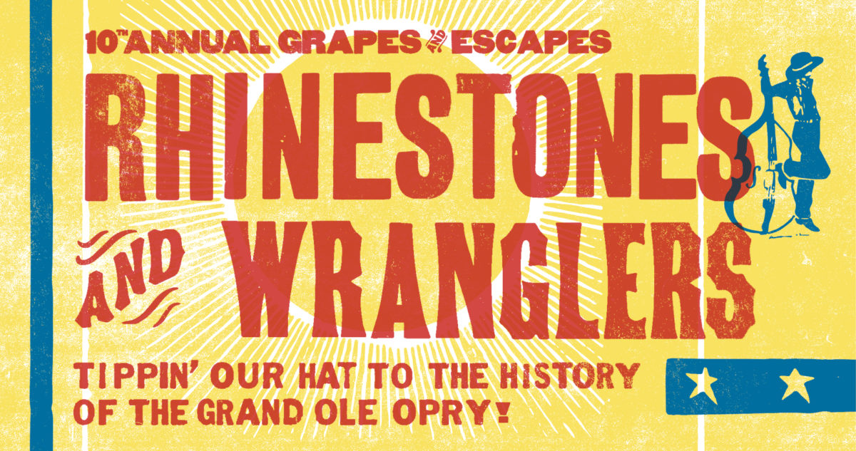 10th Annual Grapes & Escapes 2020: Rhinestones & Wranglers
