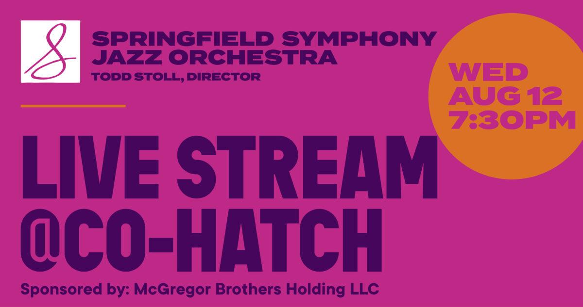 Springfield Symphony Jazz Orchestra Live Stream