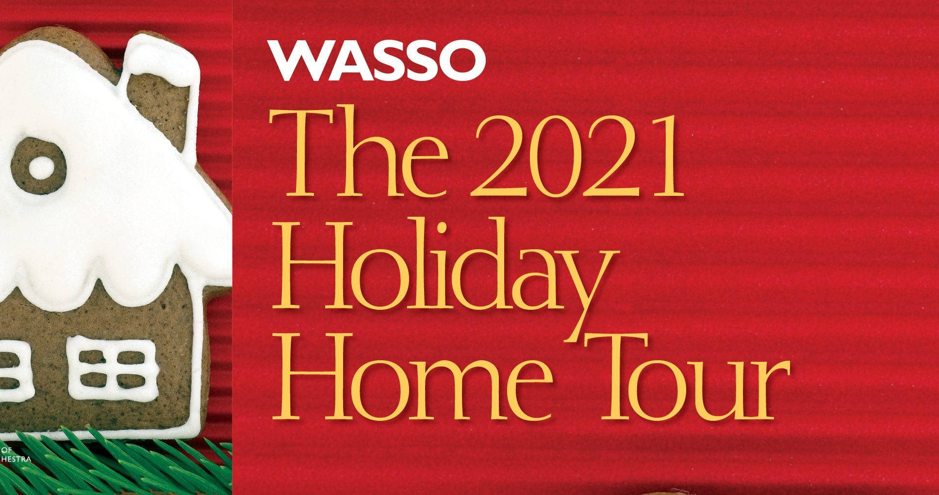 WASSO Holiday Homes Tour & Cookie/Candy Sale December 7 & 8